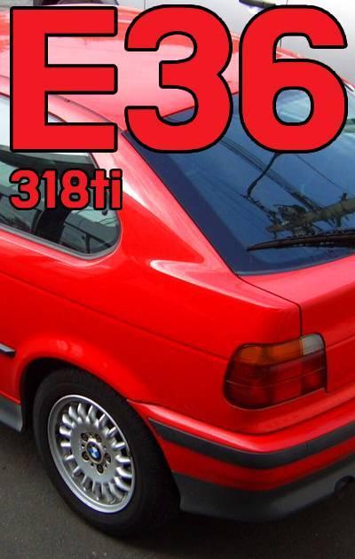 BMW E36 318ti MODEL FITMENT