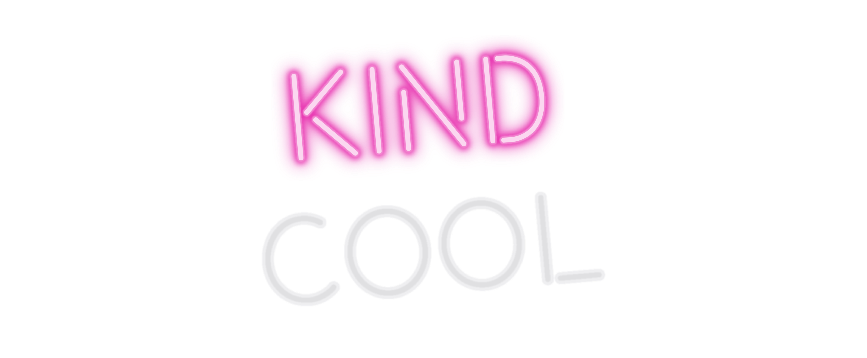 Kind over Cool