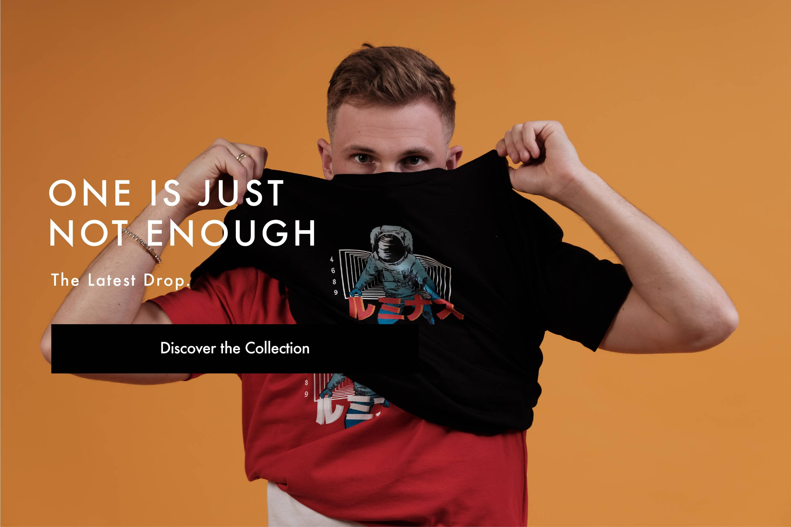 One Is Just Not Enough - The Latest Drop - Pre-order Now