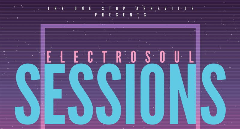 Electrosoul Sessions w/ strongmagnumopus | Aug 6 | Mountain