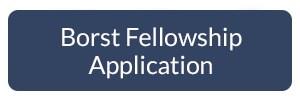 Click here to apply for the Borst Fellowship Application