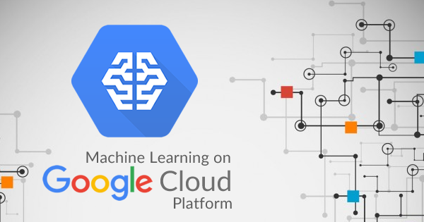 Google cloud machine learning 2