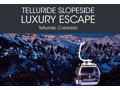 Telluride Slopeside Luxury Escape