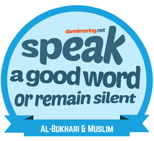 Speak a good word or remain silent