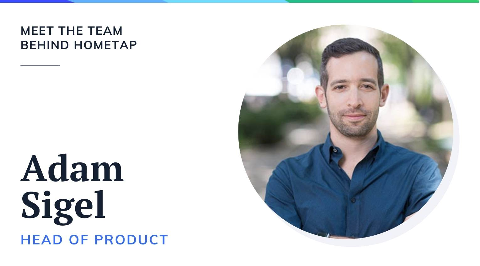 Hometap Head of Product Adam Sigel