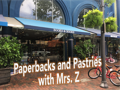 Paperbacks and Pastries with Mrs. Z