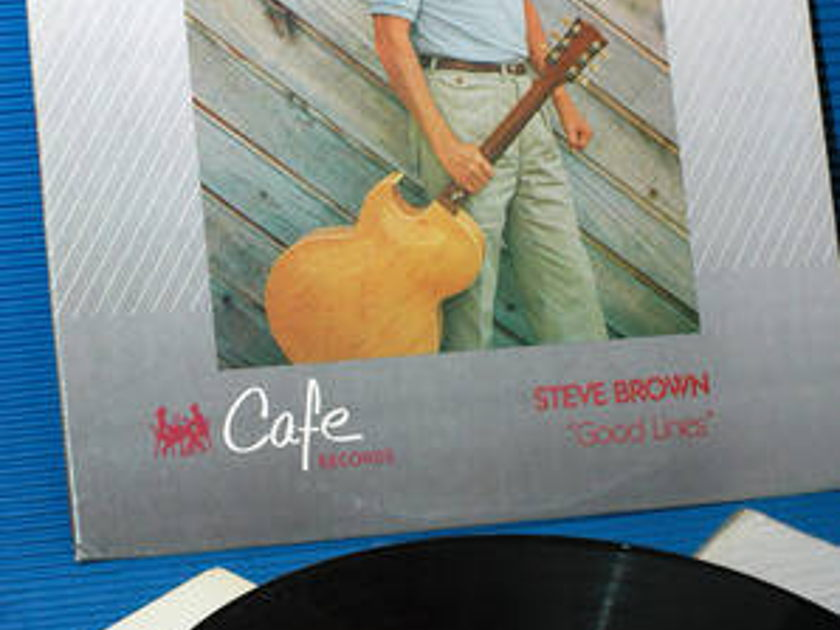 "STEVE BROWN -  - ""Good Lines"" - Cafe/MFSL 1985"
