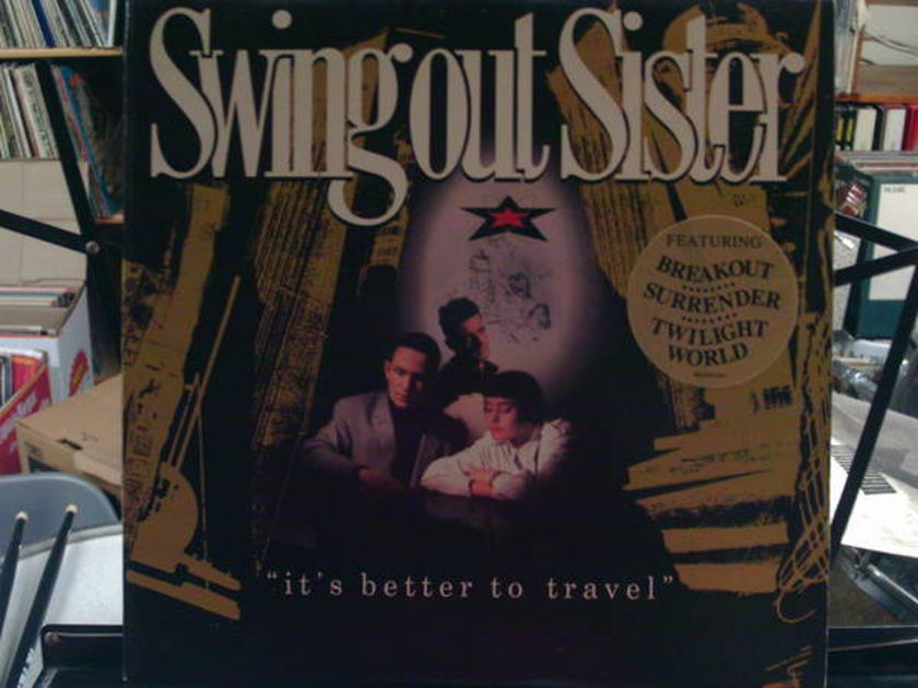 Swing out sister - it's better to trave