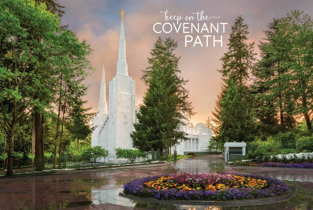 "LDS temple photo by Robert A. Boyd of the Portland Temple. Text reads: ""Keep on the Covenant Path."""