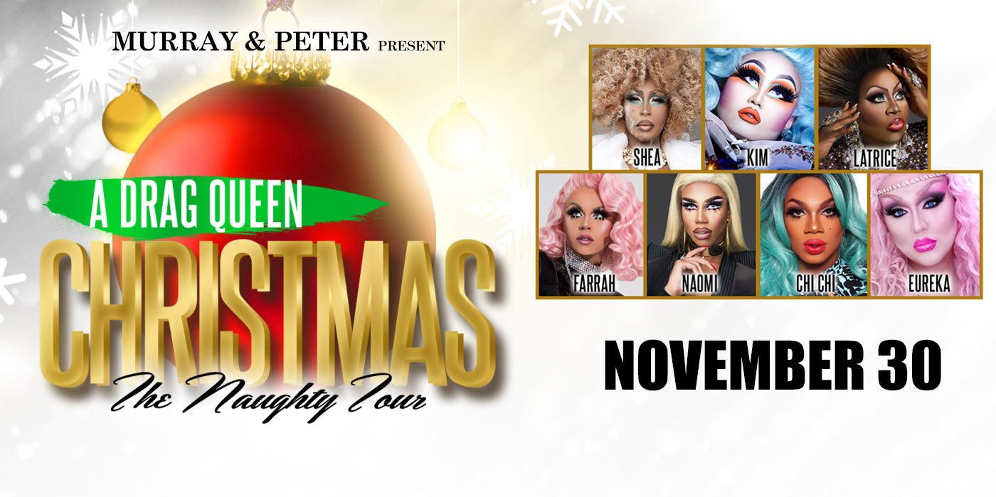A Drag Queen Christmas at the Shubert Theatre