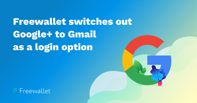 Freewallet switches out Google+ to Google account as a login option