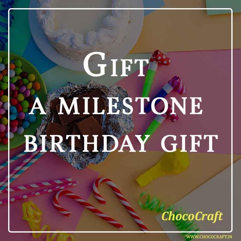 Gift a milestone birthday gift