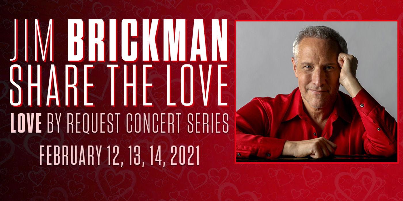 "Jim Brickman ""Share the Love, LIVE!"" Virtually at the Shubert Theatre"