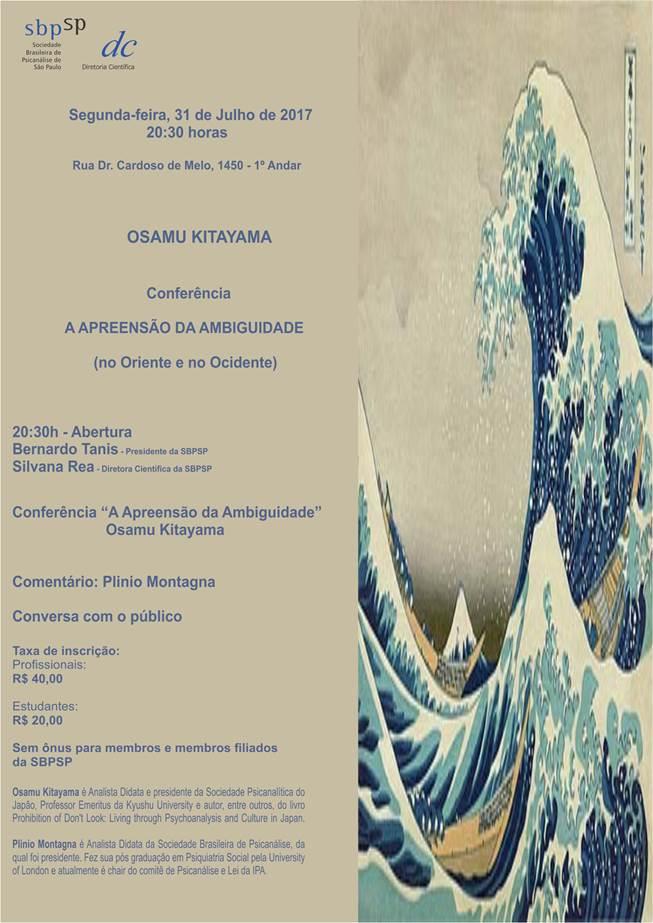 Conferência: A APREENSÃO DA AMBIGUIDADE - OSAMU KITAYAMA - Dia 31 de Julho