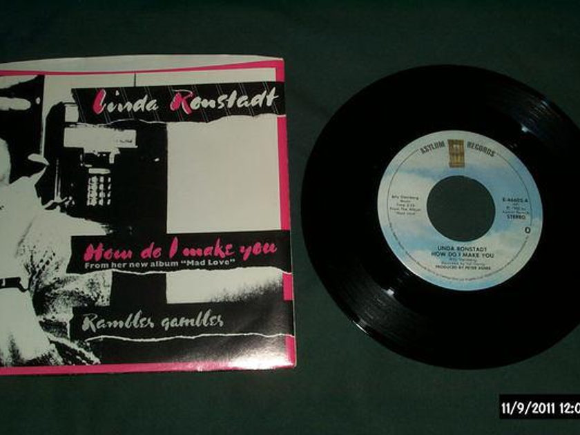 Linda Ronstadt - How Do I Make you 45 with picture sleeve