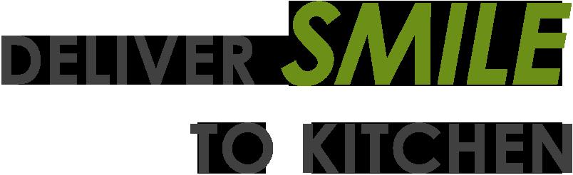 Deliver Smile to Kitchen