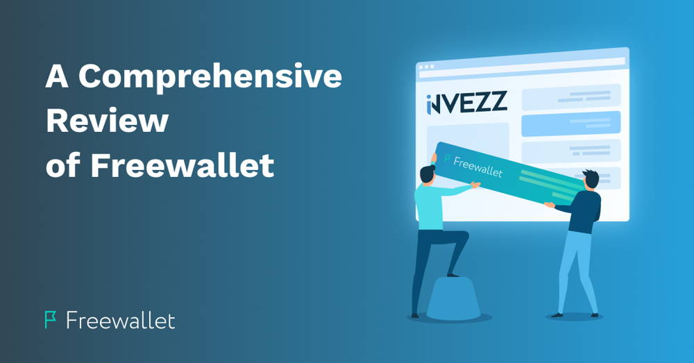 A Comprehensive Review of Freewallet