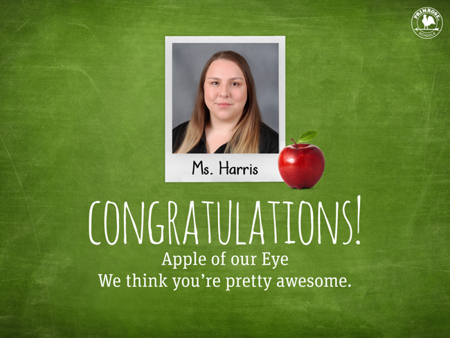 Ms Harris Teacher of the Month Apple of our Eye