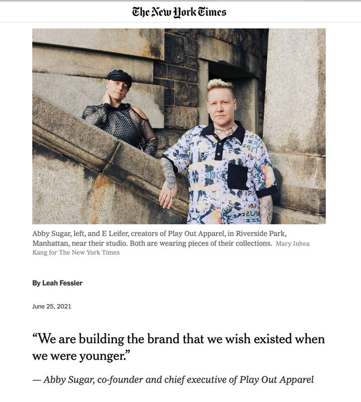 Play Out Apparel's Abby Sugar and E Leifer in the New York Times