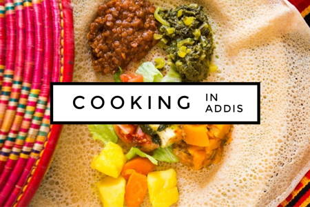 Home Cooking Class in Addis Ababa