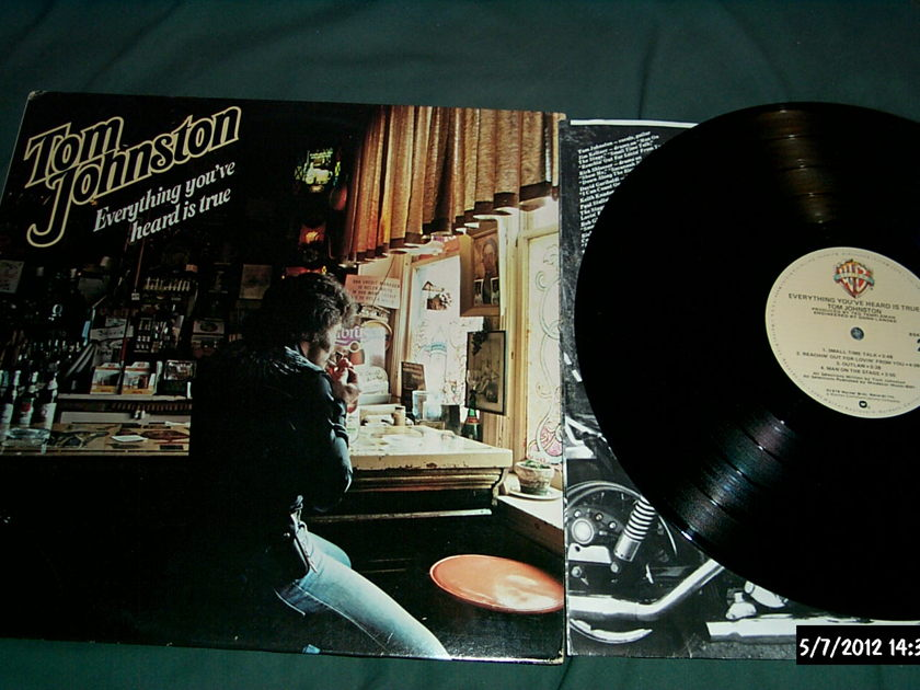 Tom Johnston - Everything You've Heard Is True LP NM