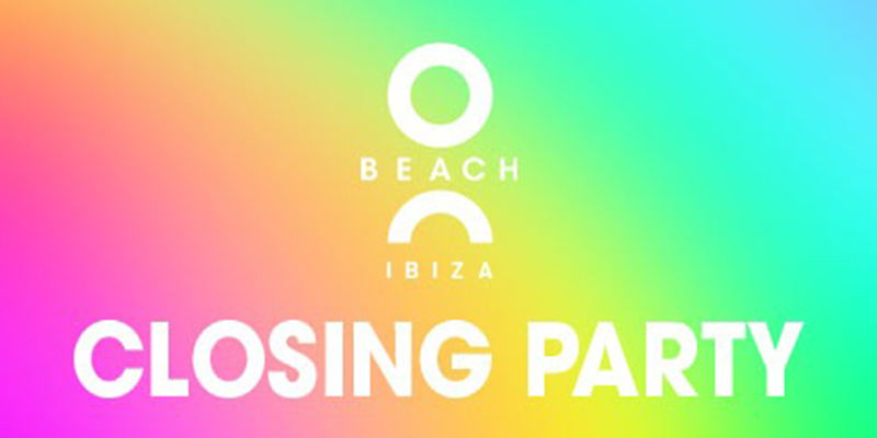 O beach closing party 2020, fiestas de cierre Ibiza 2020