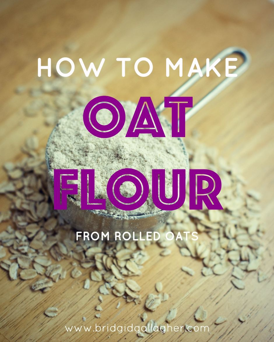 How to make oat flour from rolled oats // www.bridgidgallagher.com