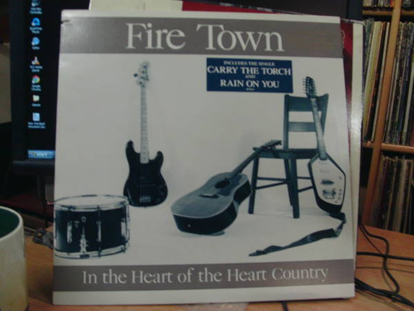 Fire town - IN THe heart of the heart country