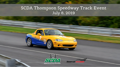 SCDA- Thompson Speedway- Track Event- July 8th