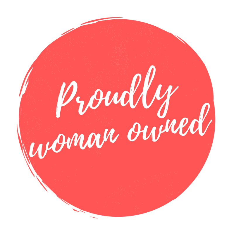 Proudly Woman Owned