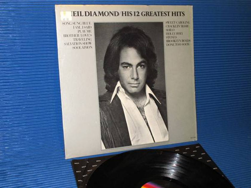 "NEIL DIAMOND -  - ""His 12 Greatest Hits"" -  MCA 1974"