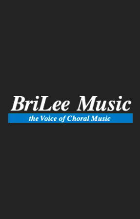 Browse Choral Tracks Songs from Publisher BriLee Music