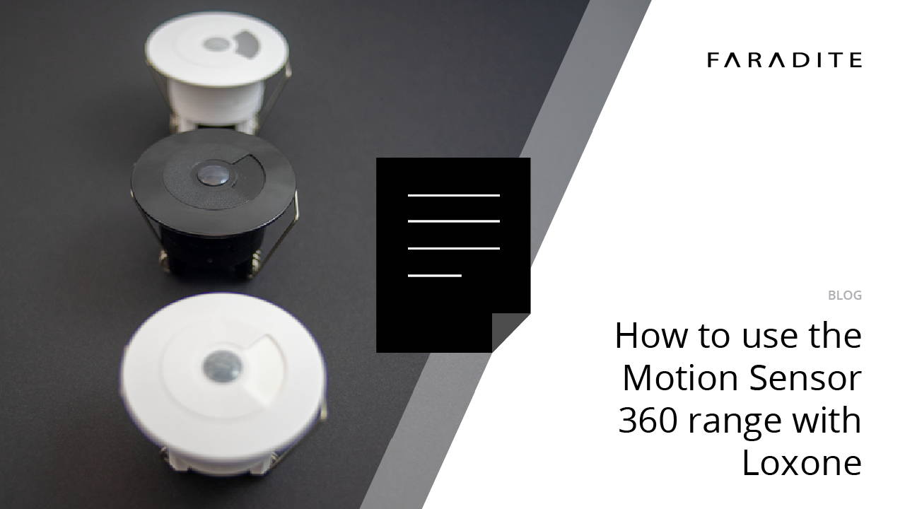 Using the Faradite Motion Sensor 360 with loxone blog guide docu