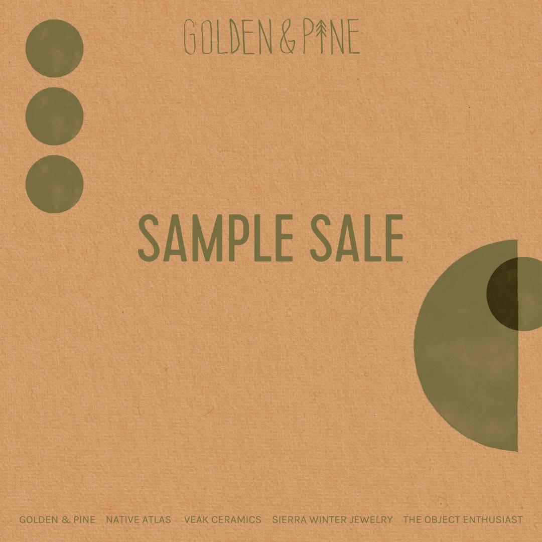Golden & Pine Sample Sale Event