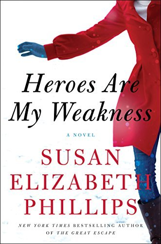 Cover for Heroes Are My Weakness by Susan Elizabeth Philips