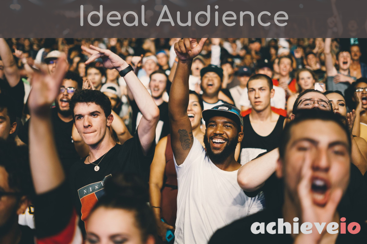 Ideal audience