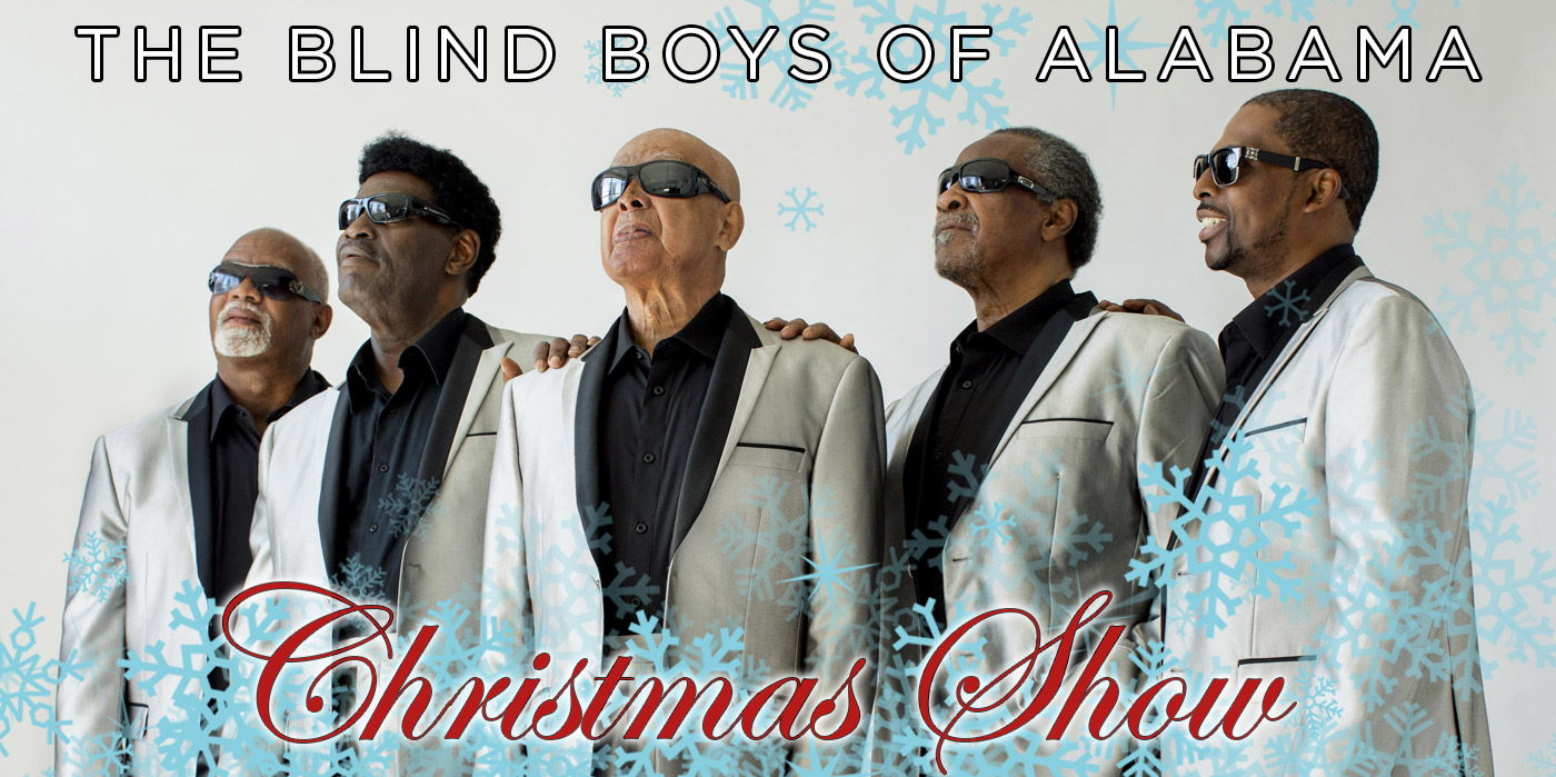 the blind boys of alabama christmas show at the shubert theatre - Alabama Theater Christmas Show