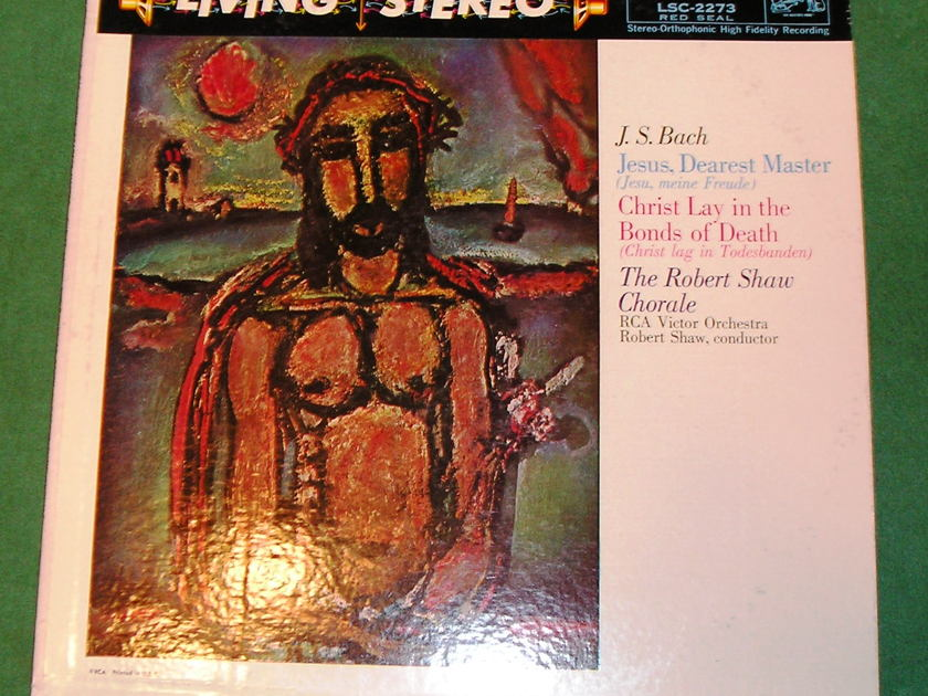 ROBERT SHAW CHORALE  - JESUS, DEAREST MASTER - RCA RED SEAL SHADED DOG * 1S & 2S PRESS - VINYL NM 9/10 *