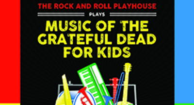 The Music of Grateful Dead for Kids Father's Day Celebration