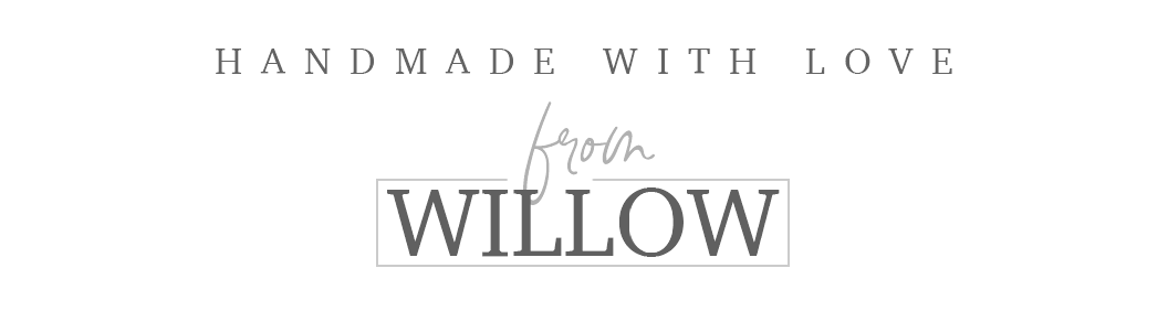 Handmade With Love From Willow