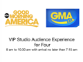 4 VIP Tickets to ABC's Good Morning America