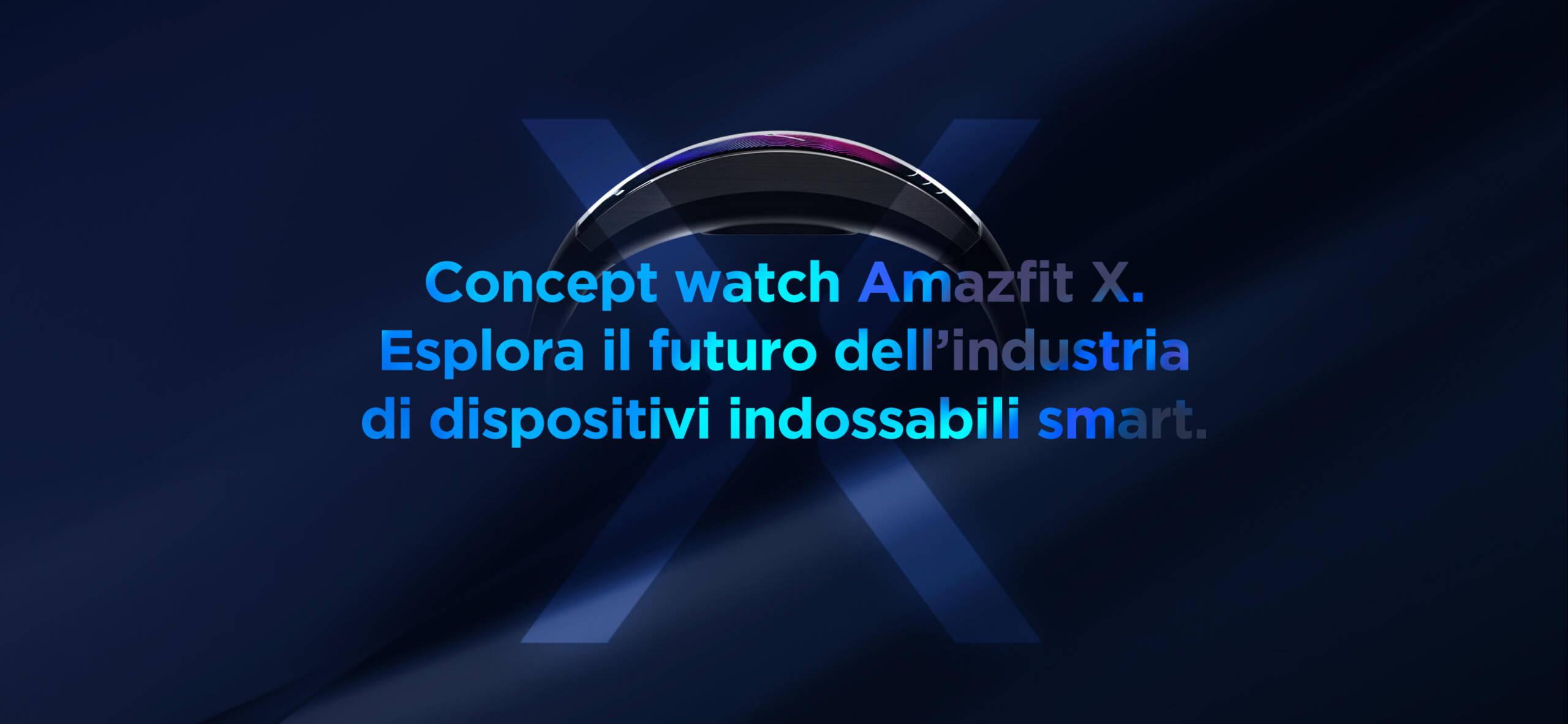 Amazfit X - Concept watch Amazfit X.Esplora il futuro dell'industria di dispositivi indossabili smart.