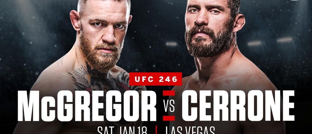 Free Picks & Predictions UFC 246: Conor McGregor vs Donald Cerrone