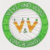 ViVi & VoVo Longboards