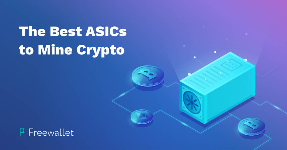 the best ASIC to mine bitcoin and cryptocurrency