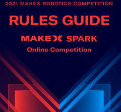 2021 Makex spark online competition rule guide