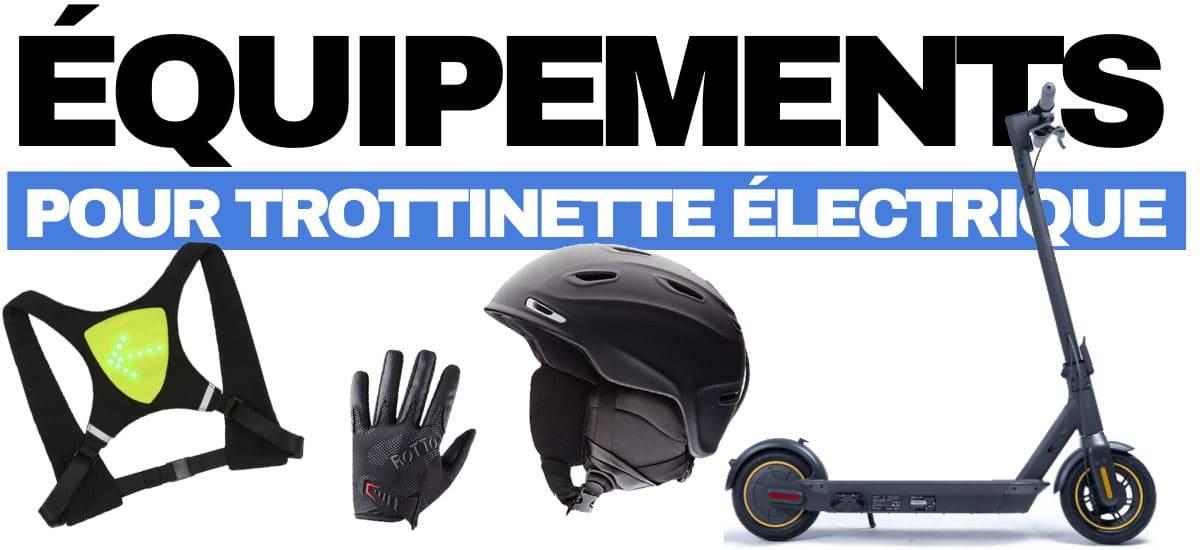 equipements-trottinette-electrique