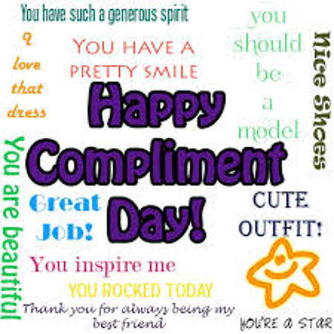 Sunday January 24th is National Compliment Day!  Make someone's day give them a compliment!