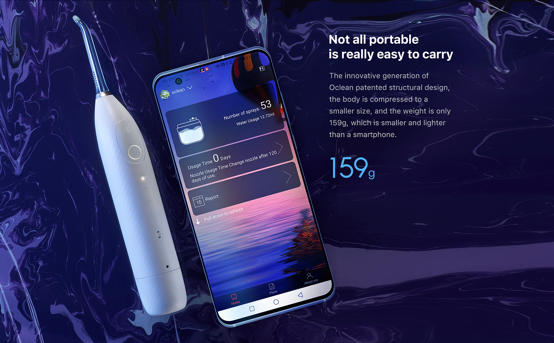 innovative generation of Oclean patented structural design,the body is compressed to a smaller size,and the weight is only 159g,which is samller and lighter than a smartphone
