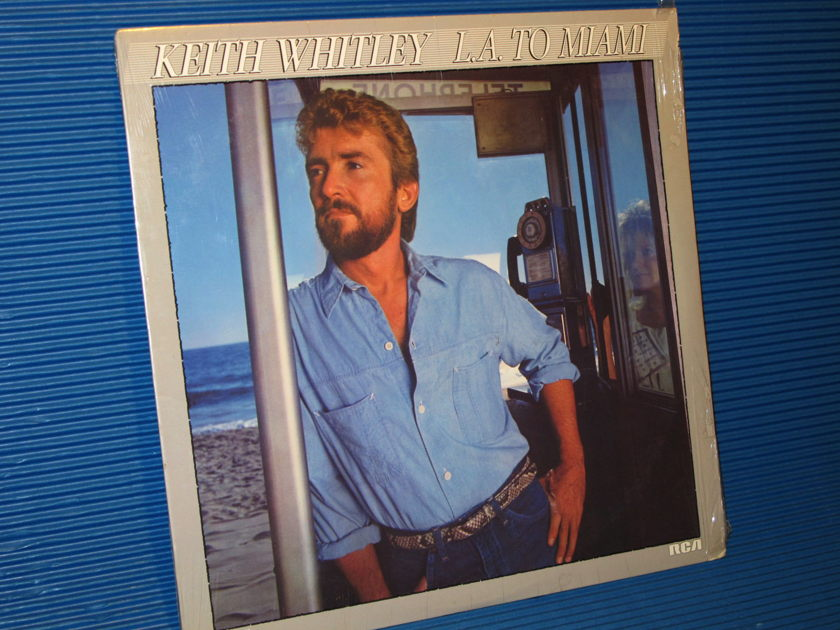 "KEITH WHITLEY -  - ""LA to Miami"" -  RCA 1985 Sealed"